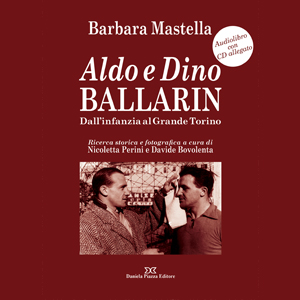Copertina Libro Aldo E Dino Ballarin