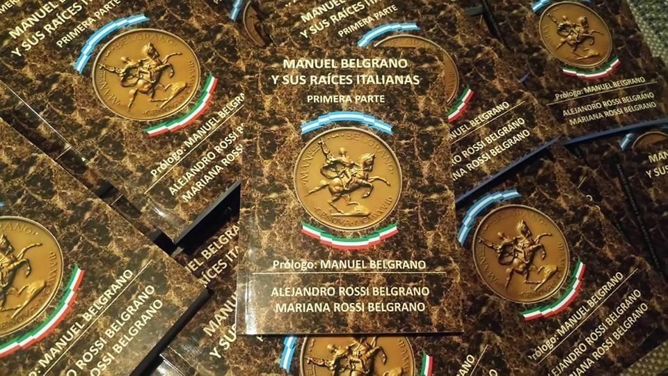 Alejandro Rossi Belgrano - Manuel Belgrano Y Sus Raices Italianas