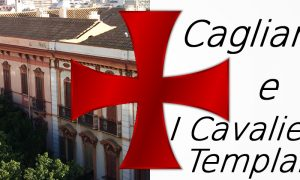 Cagliari E I Templari