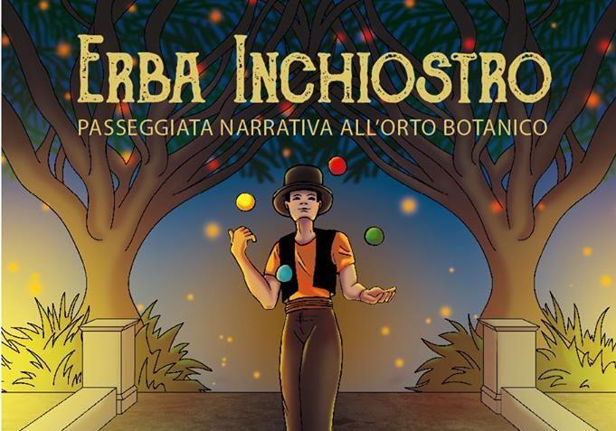 Erba Inchiostro - Passeggiata narrativa - Orto Botanico
