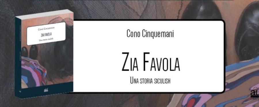 Zia Favola: il nuovo libro di Cono Cinquemani