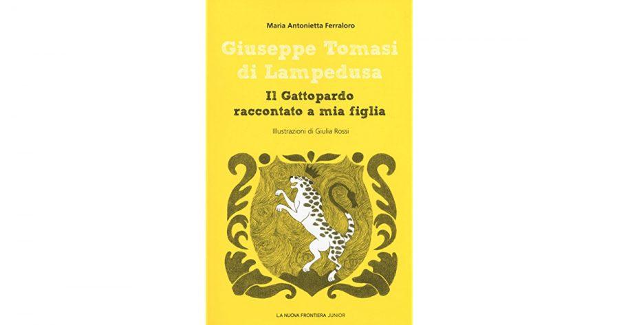 """""""Il Gattopardo raccontato a mia figlia"""" di Maria Antonietta Ferraloro, disponibile su IBS. Fonte: Goodreads"""