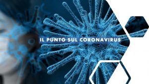 Coronavirus- il punto della situazione