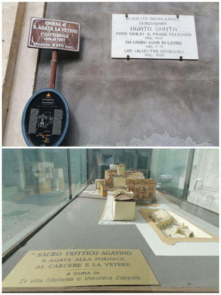L'indicazione di anno di fondazione della Chiesa di Sant'Agata la Vetere e l'iscrizione sulla lapide della facciata che riporta l'omaggio tributato alla Santa da Riccardo Cuor di Leone, Belisario e altri personaggi storici.