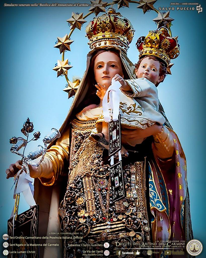 La festa della Madonna del Carmelo a Catania è molto sentita, segue quella di Sant'Agata e della Madonna di Ognina