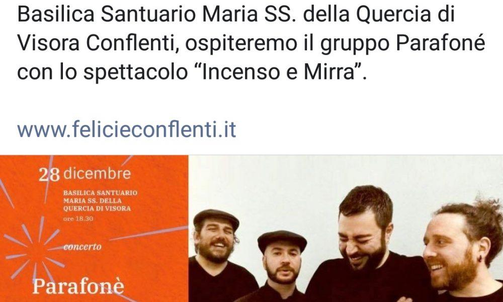 """Concerto Con Il Gruppo Parafoné Con Lo Spettacolo """"incenzo E Mirra"""""""