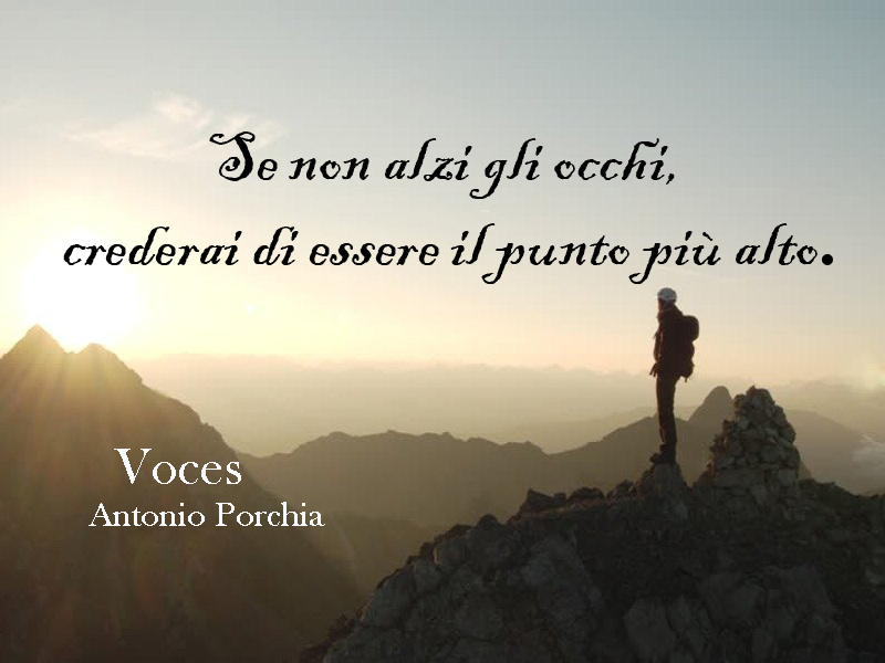 Pillole di Saggezza. Aforisma Antonio Porchia