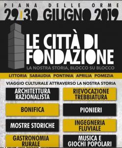 Le città di fondazione - Piana Delle Orme e la locandina