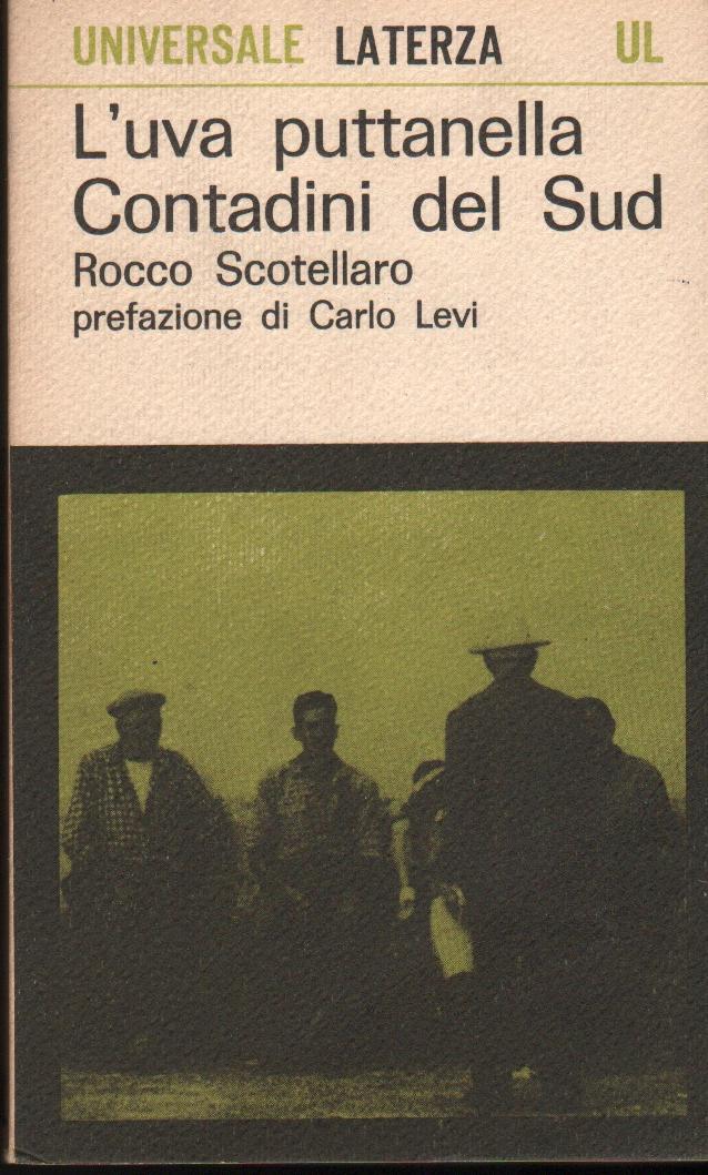 Scotellaro - l'uva puttanella prefazione Carlo Levi