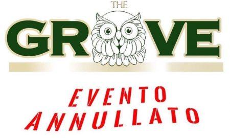 The Grove: evento annullato