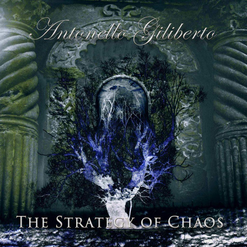 Copertina dell'album The strategy of Chaos del chitarrista palazzolese Antonello Giliberto