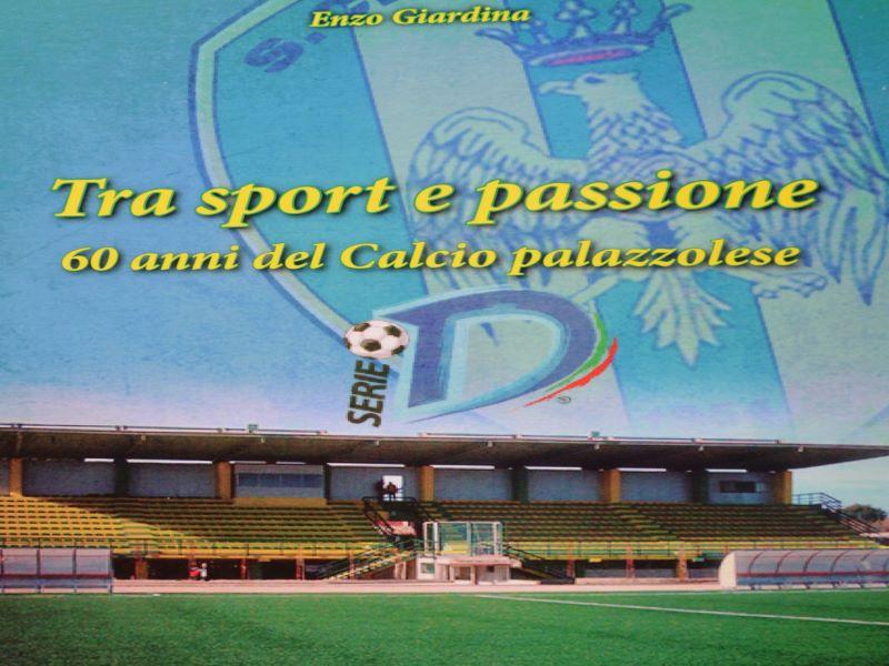 Il calcio palazzolese: autore Enzo Giardina