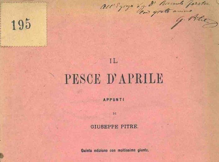 Pesce d'Aprile Appunti di Giuseppe Pitrè