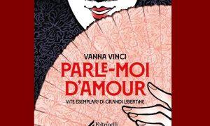 Parle-moi d'amour - Libro Vanna Vinci