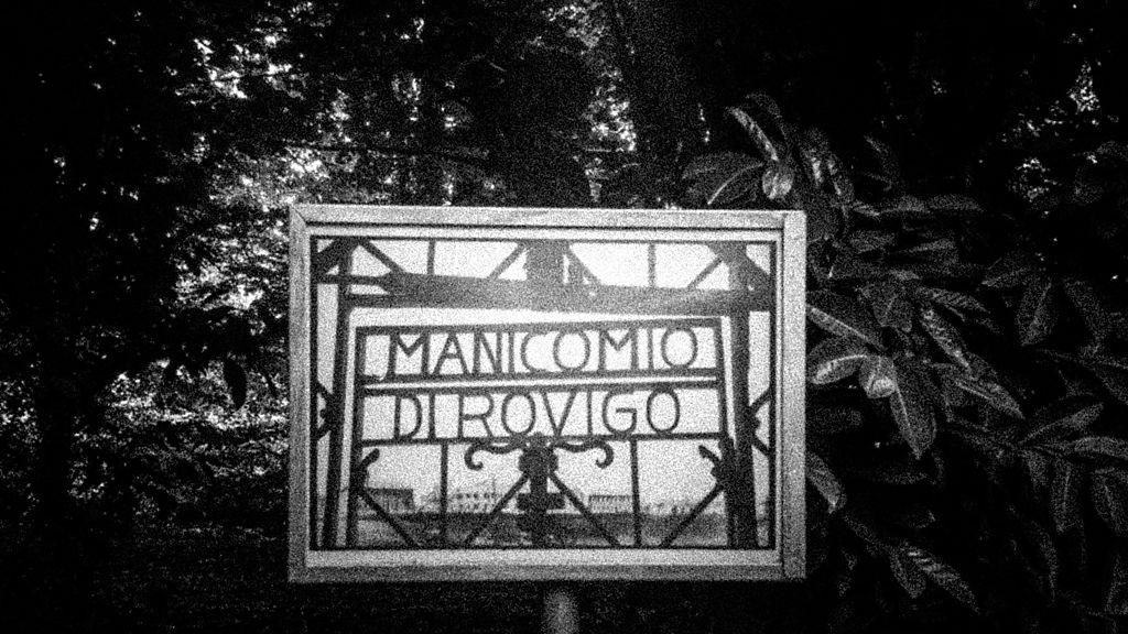 Durante la prima guerra mondiale il manicomio di Rovigo fu usato come ospedale militare