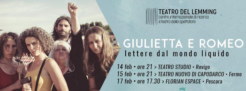 Locandina Giulietta E Romeo Lettere Dal Mondo Liquido Del Teatro Del Lemming