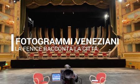 Fenice Fotogrammi Veneziani