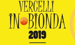Vercelli In Bionda, fine estate 2019