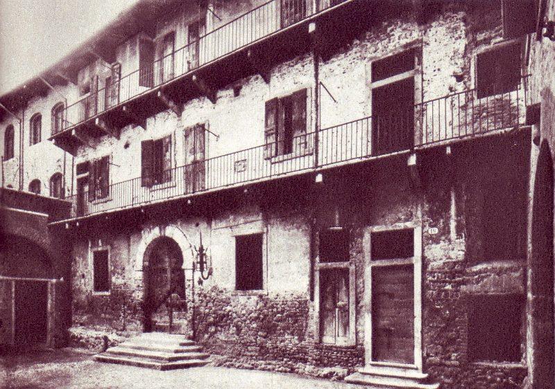 La Casa Di Giulietta Come Appariva un tempo