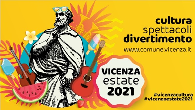 Vicenza estate 2021 - Vicenza Spettacoli in cartellone